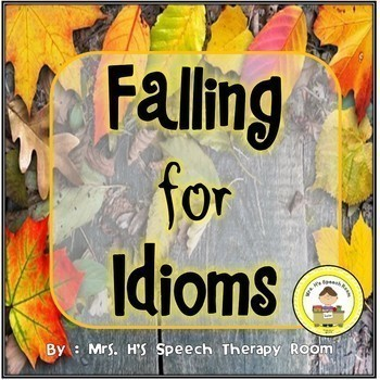 Fall Speech Therapy Idioms - Upper Elementary, Middle School,  High School