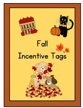 Fall Incentive Tags