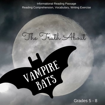 Fall Informational Reading - The Truth About Vampire Bats