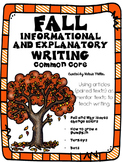 Fall Informative and Explanatory Writing -using Mentor Texts (common core)