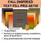 Fall Inspired Text Fill Pre-Sets Clip Art Images