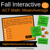 Fall Interactive - Math ACT Skills - Mean and Average - Go