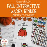 Fall Interactive Work Binder – Basic Skills & Aligned to VB-MAPP