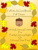 Fall Into A Good Book: Fall-Themed Library Centers