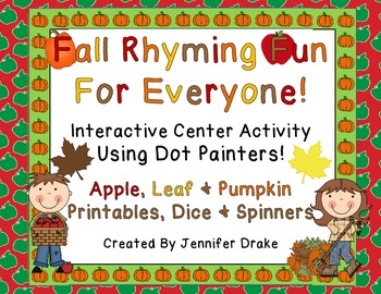 Fall Into Fun With Rhyming! ~Interactive Center Using Dot Painters~ CC Aligned!