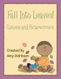 Fall Into Leaves: Leaves and Scarecrows