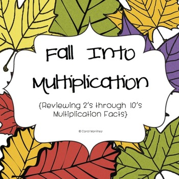 Fall Into Multiplication {Review 2's - 10's x Facts}