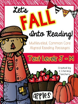 Fall Into Reading: CCSS Aligned Leveled Reading Passages & Activities LEVELS J-M