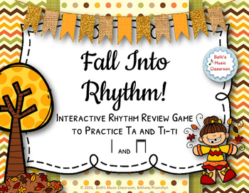 Fall Into Rhythm! Interactive Reading Game - Ta and ti-ti