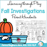 Fall Investigations Learning Through Play Parent Handouts