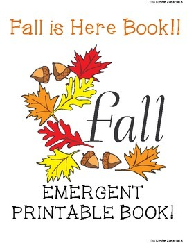 Fall Is Here .... Emergent Reader Book! Perfect for Read to Self & Buddy Reading