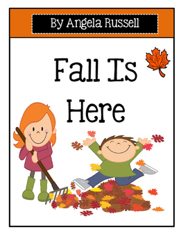 Fall Is Here ~ Emergent reader