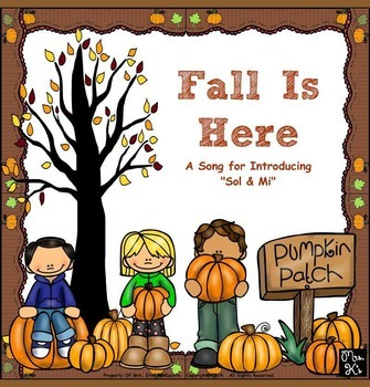 Fall Is Here-Prep.Presenting Sol & Mi: PPT Edition/