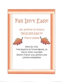 """Fall Isn't Easy!"" Literature Follow-Up Activity"