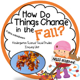 Fall Kindergarten Science and Social Studies Unit