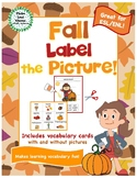Fall Label a Picture! - Great for ESL/ENL, Pre-K, Kinderga