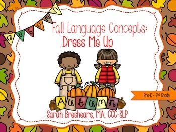 Fall Language Concepts: Clothing, Pronouns, and Following