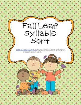 Fall Leaf Syllable Sort - for word work / literacy centers