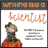Fall Leaf Writing and Science Activity for Lucy Calkins Writing Like a Scientist