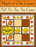 Fall Leaves Activities: Maple & Oak Leaves Tic-Tac-Toe Thanksgiving Game - B/W