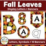 Fall Bulletin Board Letters & Editable Bunting: Fall Leaves | Class Decor