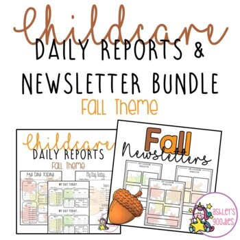 Fall (Leaves) Childcare Daily Reports with Matching Newsletters  (Daycare)