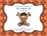 Fall Leaves Fall  A Storybook Companion, 2nd Edition
