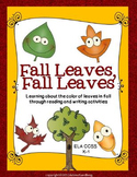 Fall Leaves, Fall Leaves: Reading and Writing Unit