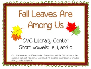 Fall Leaves Literacy Center - CVC (a, i, o)