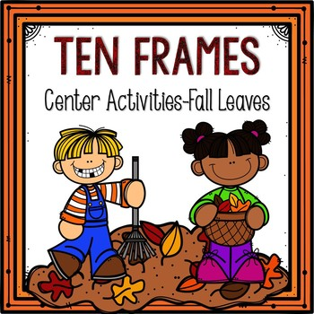 Fall Leaves-Ten Frame Activities