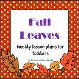Fall Leaves Toddler Lesson Plan