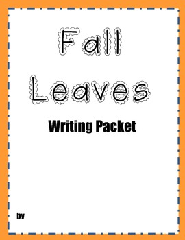 Fall Leaves Writing Packet
