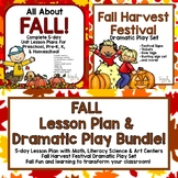 Fall Lesson Plan & Harvest Festival Dramatic Play Bundle