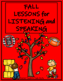 Fall Lessons for Listening and Speaking
