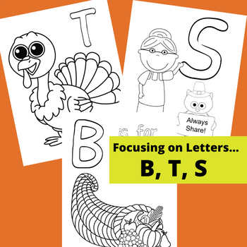 Fall Letter Learning - T is for Turkey (PLUS Letters B and S)