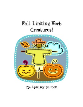 Fall Linking Verb Creatures