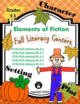 Fall Literacy Centers or Small Group Activities  (Elements of Fiction) 3-5