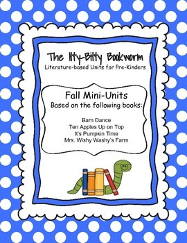 Fall Literature-based Unit:  Ten Apples Up on Top, It's Pumpkin Time
