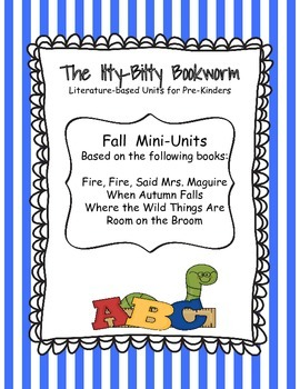 Fall Literature-based Units:  Where the Wild Things Are, Room on a Broom...