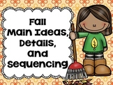 Fall Main Ideas, Details, and Sequencing