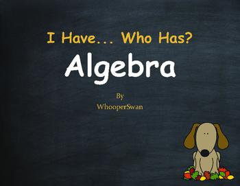 Fall Math:  I Have, Who Has - Algebra
