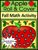Fall Math Activities: Apple Roll & Cover Math Activity - B/W Version