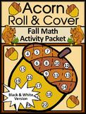 Fall Math Activities: Acorn Roll & Cover