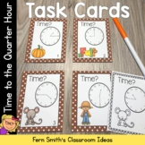 Fall Time to the Quarter Hour Task Cards, Recording Sheets and Answer Keys