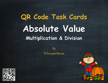 Fall Math: Absolute Value - Multiplication & Division QR C