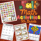 5th Grade Fall Math Activities: 5th Grade Math Games, Centers, Scoot, and More
