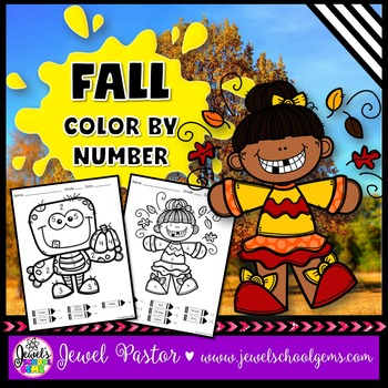 Fall Math Activities ☆ Fall Color By Number Pages ☆ Fall C