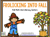 Frolicking Into Fall Math and Literacy Centers