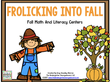 Fall Math And Literacy Centers:  Frolicking Into Fall!