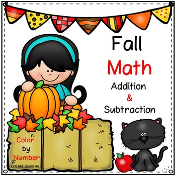 Fall Math / Apples & Pumpkins / Two Digit Addition & Subtraction Color by Number